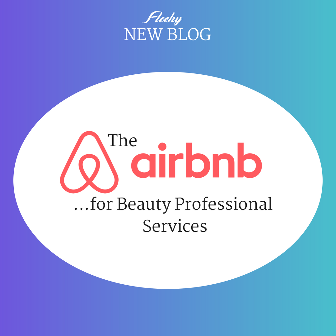 The AirBnB for Beauty Professional Services