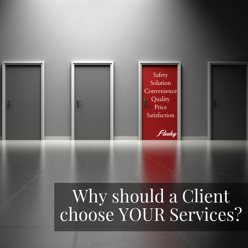Why Should a Client Choose Your Services?